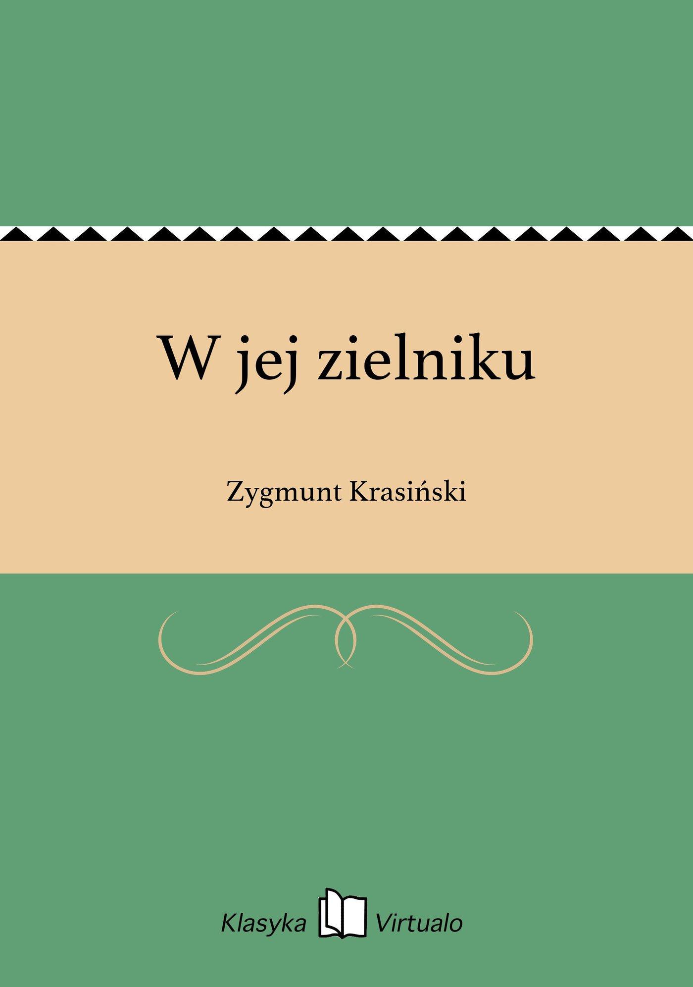 W jej zielniku - Ebook (Książka EPUB) do pobrania w formacie EPUB