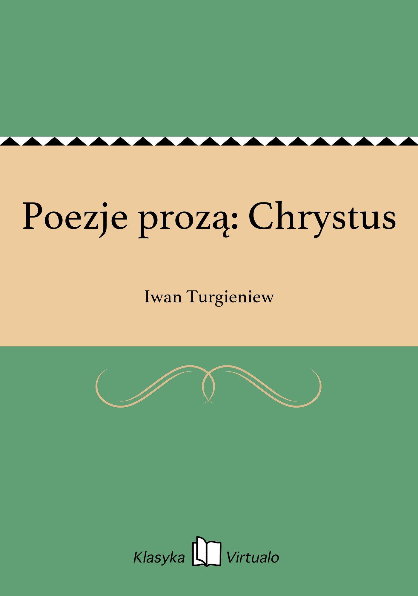 Poezje prozą: Chrystus - Ebook (Książka EPUB) do pobrania w formacie EPUB