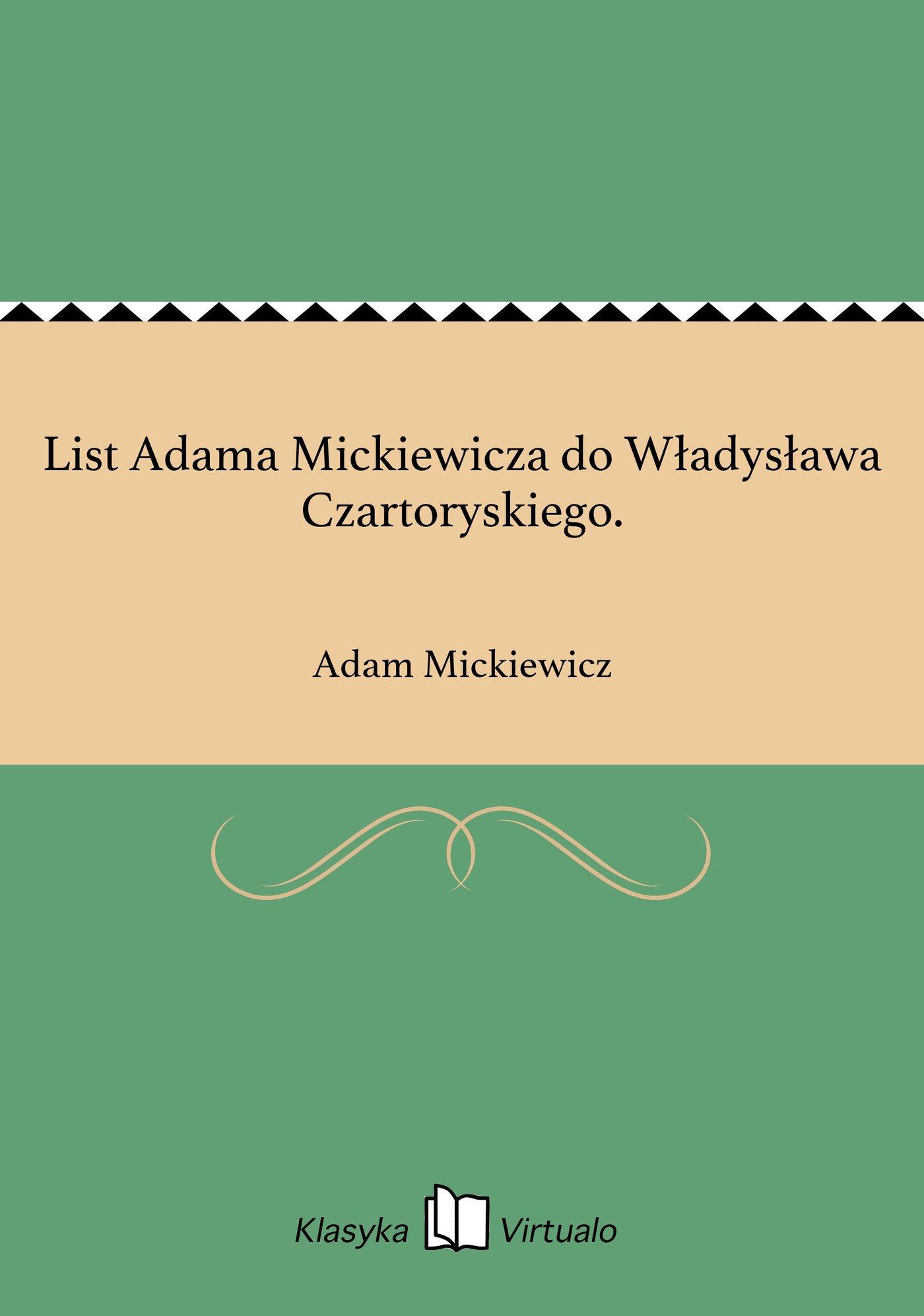 List Adama Mickiewicza do Władysława Czartoryskiego. - Ebook (Książka EPUB) do pobrania w formacie EPUB