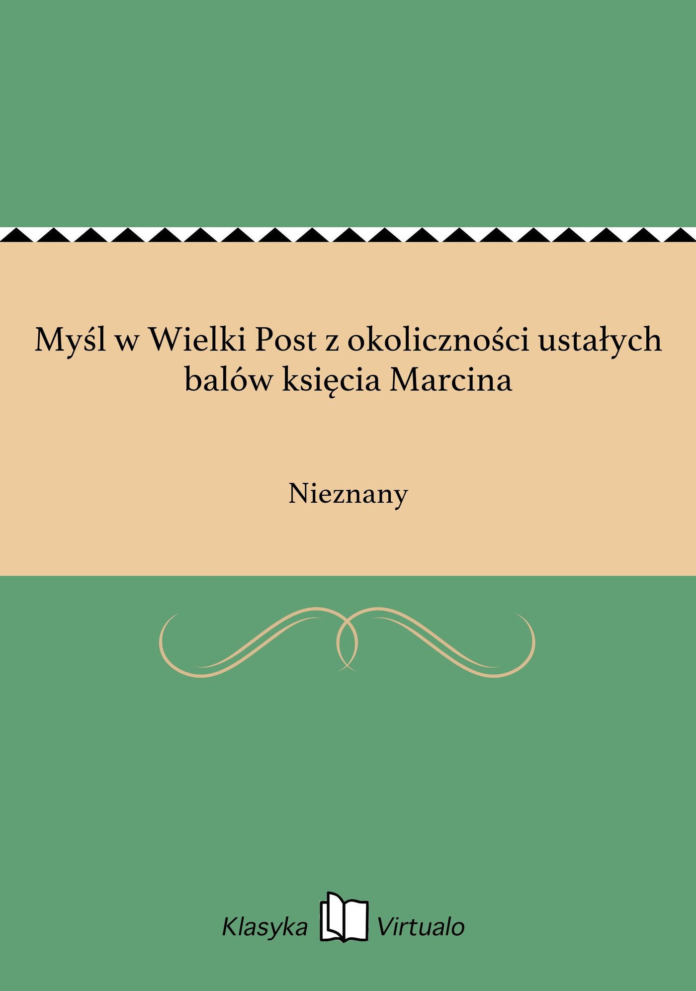 Myśl w Wielki Post z okoliczności ustałych balów księcia Marcina - Ebook (Książka EPUB) do pobrania w formacie EPUB