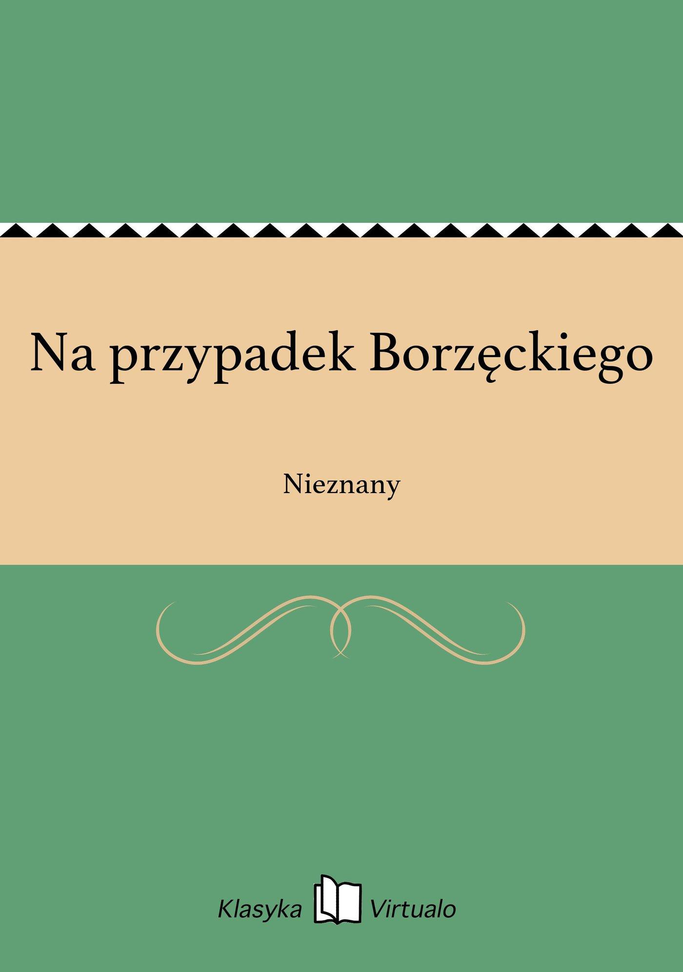 Na przypadek Borzęckiego - Ebook (Książka EPUB) do pobrania w formacie EPUB
