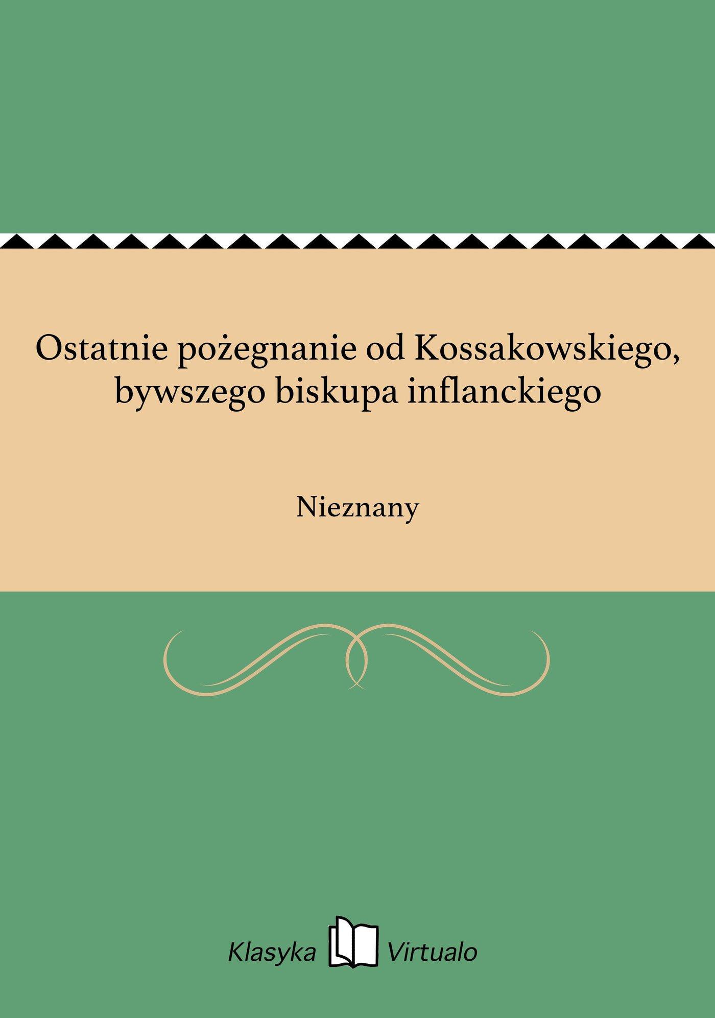 Ostatnie pożegnanie od Kossakowskiego, bywszego biskupa inflanckiego - Ebook (Książka EPUB) do pobrania w formacie EPUB