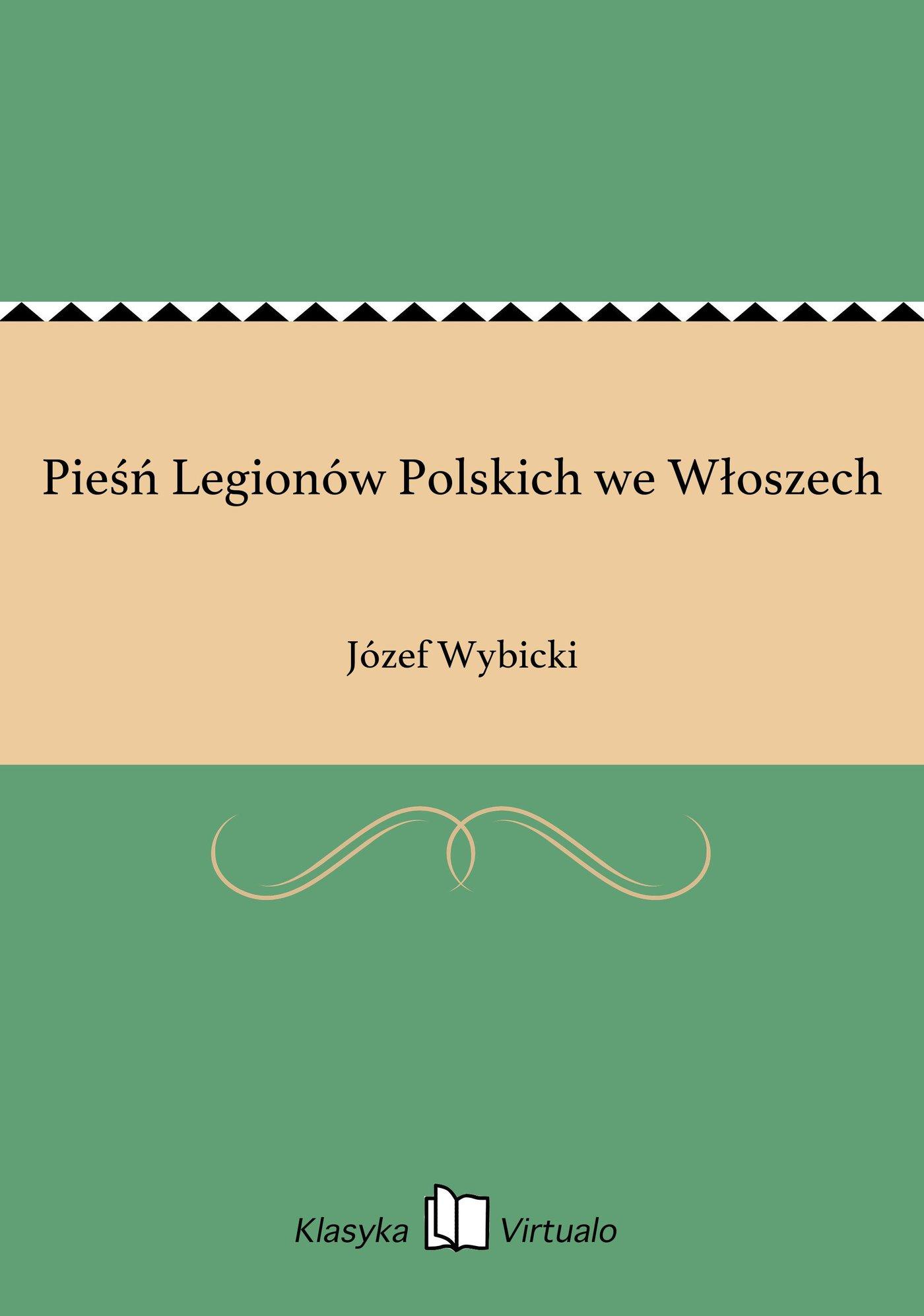 Pieśń Legionów Polskich we Włoszech - Ebook (Książka EPUB) do pobrania w formacie EPUB