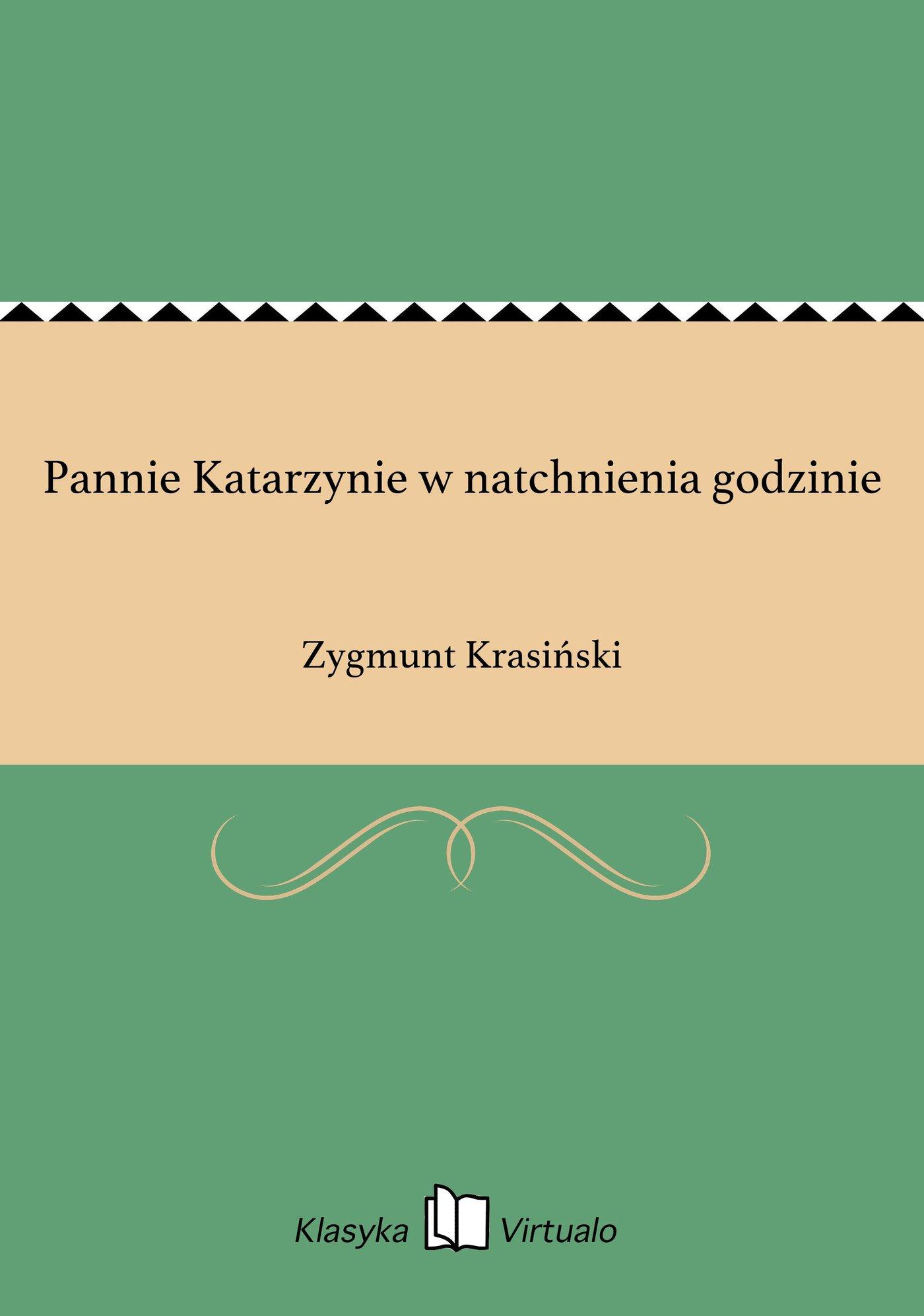 Pannie Katarzynie w natchnienia godzinie - Ebook (Książka EPUB) do pobrania w formacie EPUB