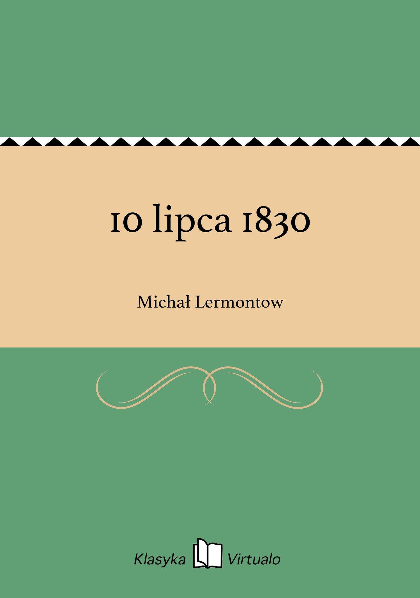 10 lipca 1830 - Ebook (Książka EPUB) do pobrania w formacie EPUB