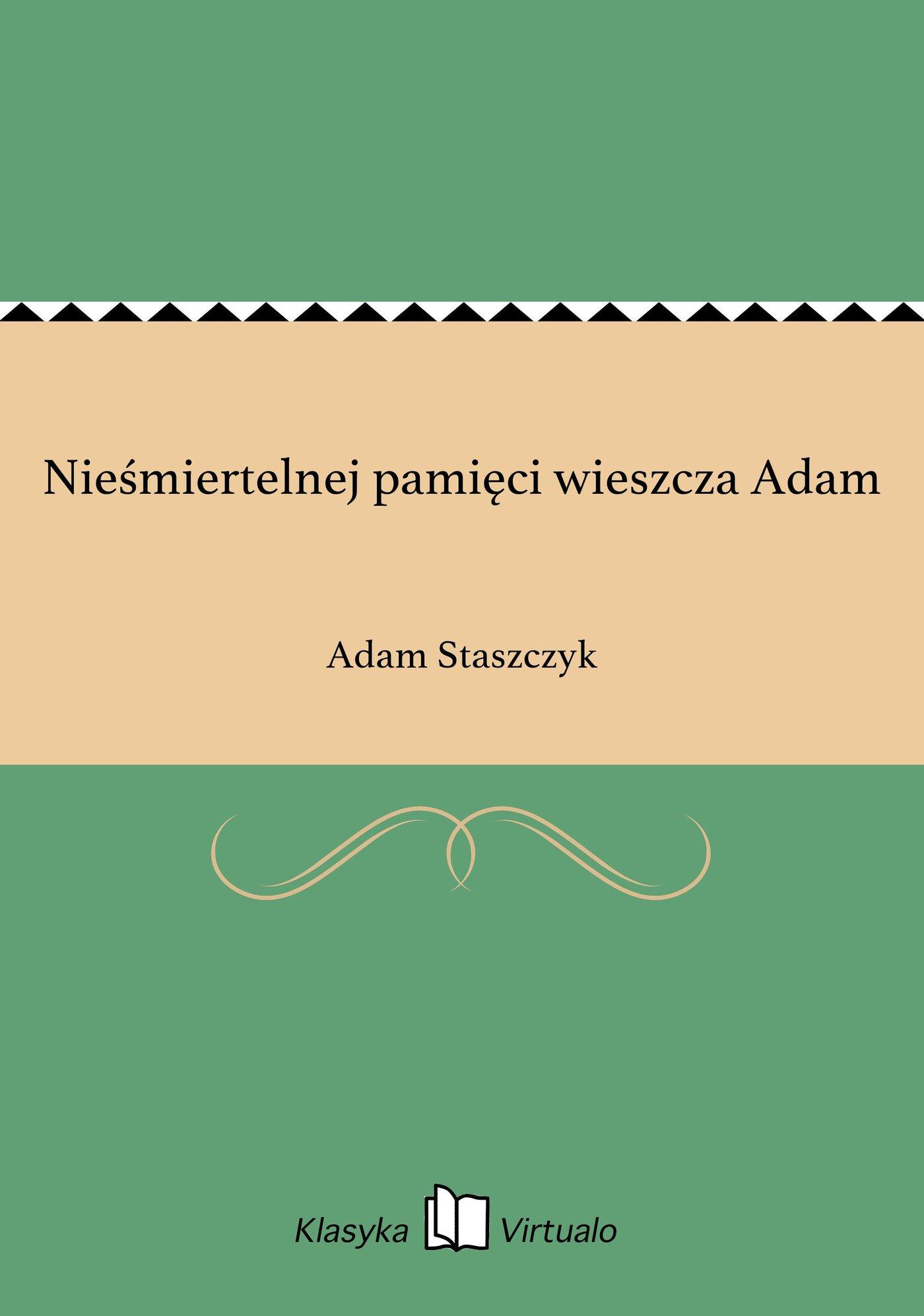 Nieśmiertelnej pamięci wieszcza Adam - Ebook (Książka EPUB) do pobrania w formacie EPUB