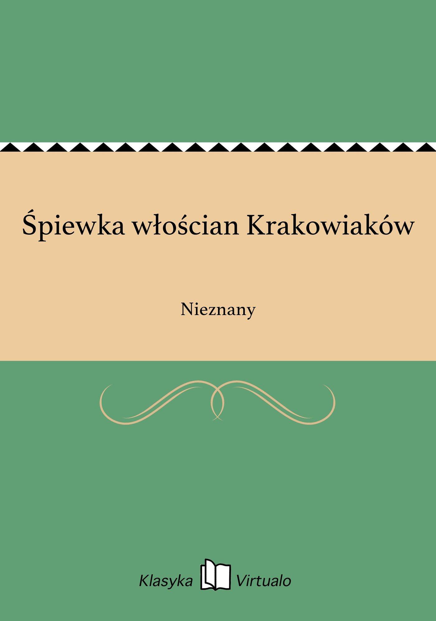 Śpiewka włościan Krakowiaków - Ebook (Książka EPUB) do pobrania w formacie EPUB
