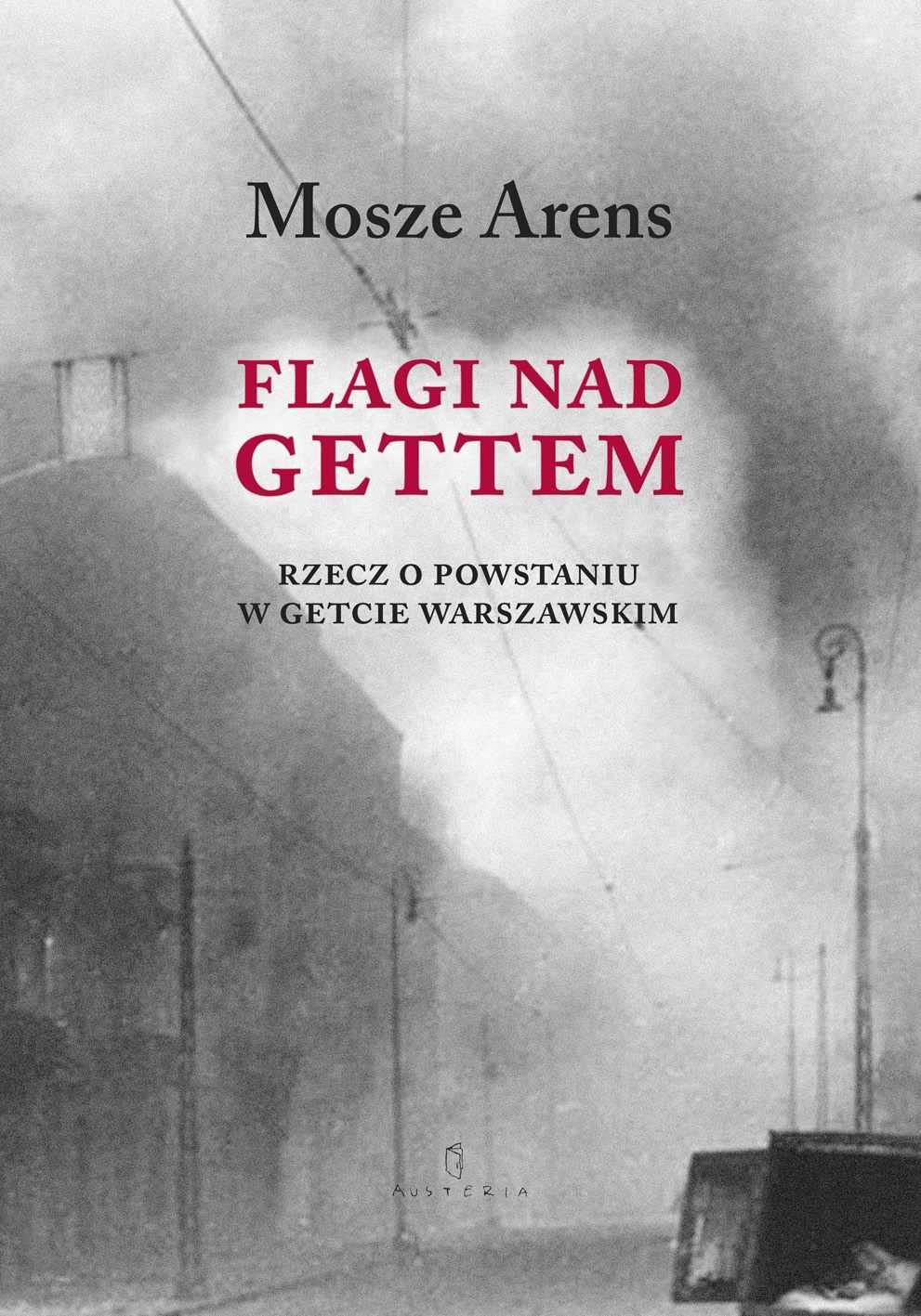 Flagi nad gettem - Ebook (Książka PDF) do pobrania w formacie PDF