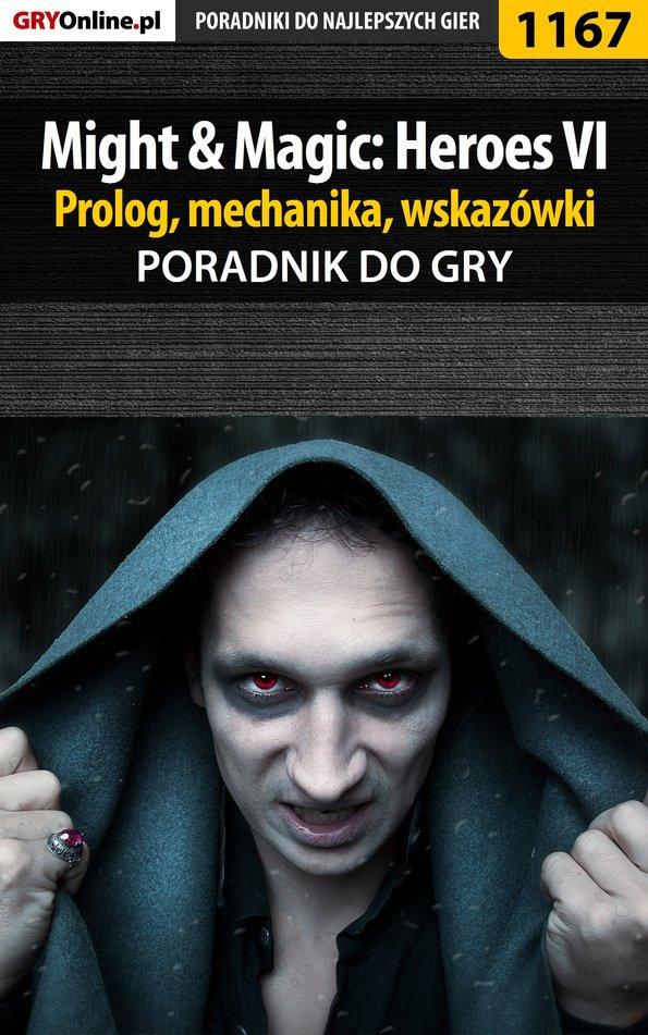 Might  Magic: Heroes VI - prolog, mechanika, wskazówki - poradnik do gry - Ebook (Książka PDF) do pobrania w formacie PDF