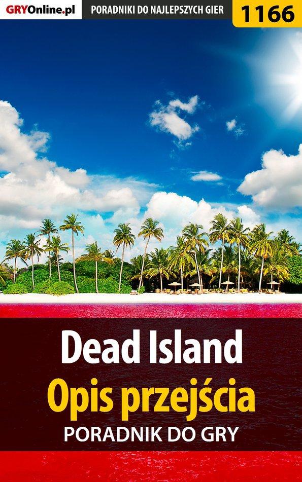 Dead Island - opis przejścia - poradnik do gry - Ebook (Książka PDF) do pobrania w formacie PDF