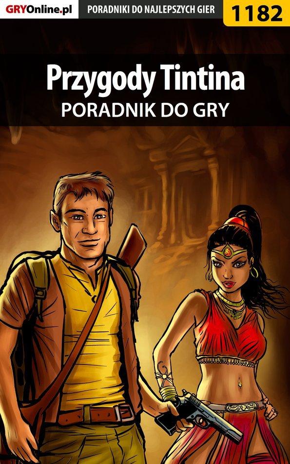 Przygody Tintina: Gra Komputerowa - poradnik do gry - Ebook (Książka PDF) do pobrania w formacie PDF