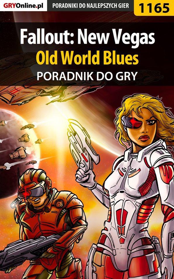 Fallout: New Vegas - Old World Blues - poradnik do gry - Ebook (Książka PDF) do pobrania w formacie PDF