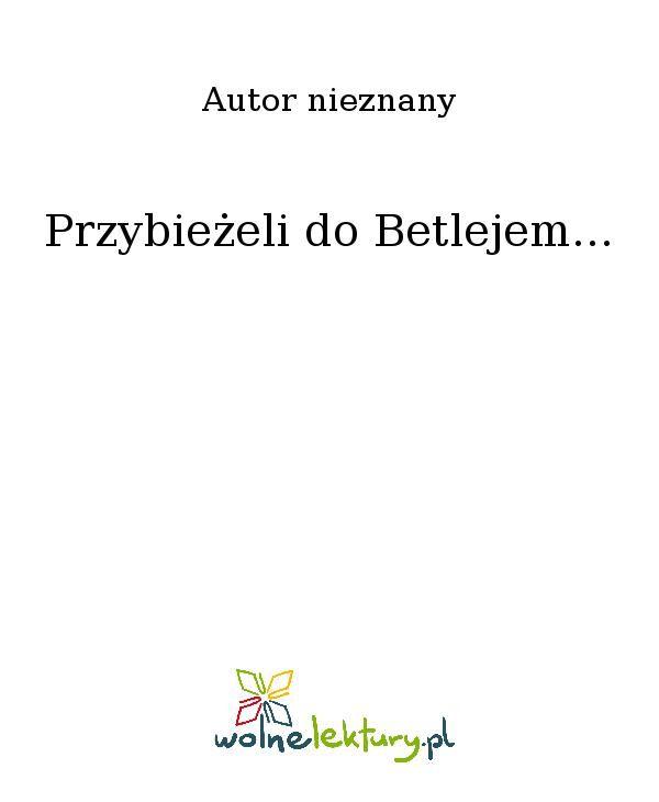 Przybieżeli do Betlejem... - Ebook (Książka EPUB) do pobrania w formacie EPUB