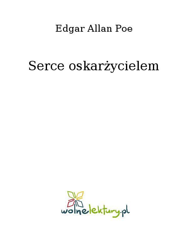 Serce oskarżycielem - Ebook (Książka EPUB) do pobrania w formacie EPUB