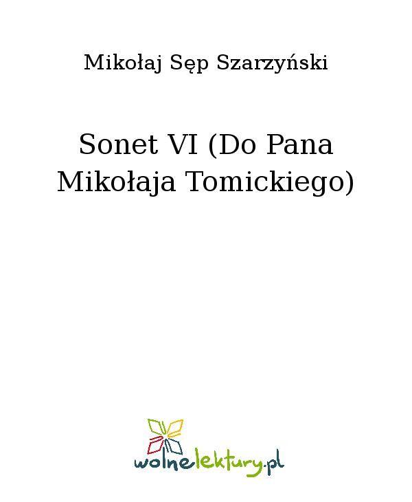 Sonet VI (Do Pana Mikołaja Tomickiego) - Ebook (Książka EPUB) do pobrania w formacie EPUB