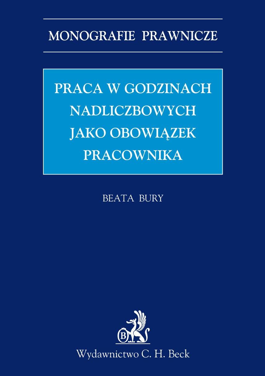 Praca w godzinach nadliczbowych jako obowiązek pracownika - Ebook (Książka PDF) do pobrania w formacie PDF