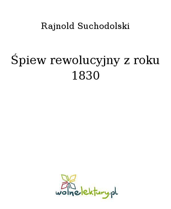 Śpiew rewolucyjny z roku 1830 - Ebook (Książka EPUB) do pobrania w formacie EPUB