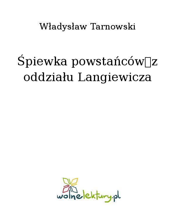 Śpiewka powstańców z oddziału Langiewicza - Ebook (Książka EPUB) do pobrania w formacie EPUB