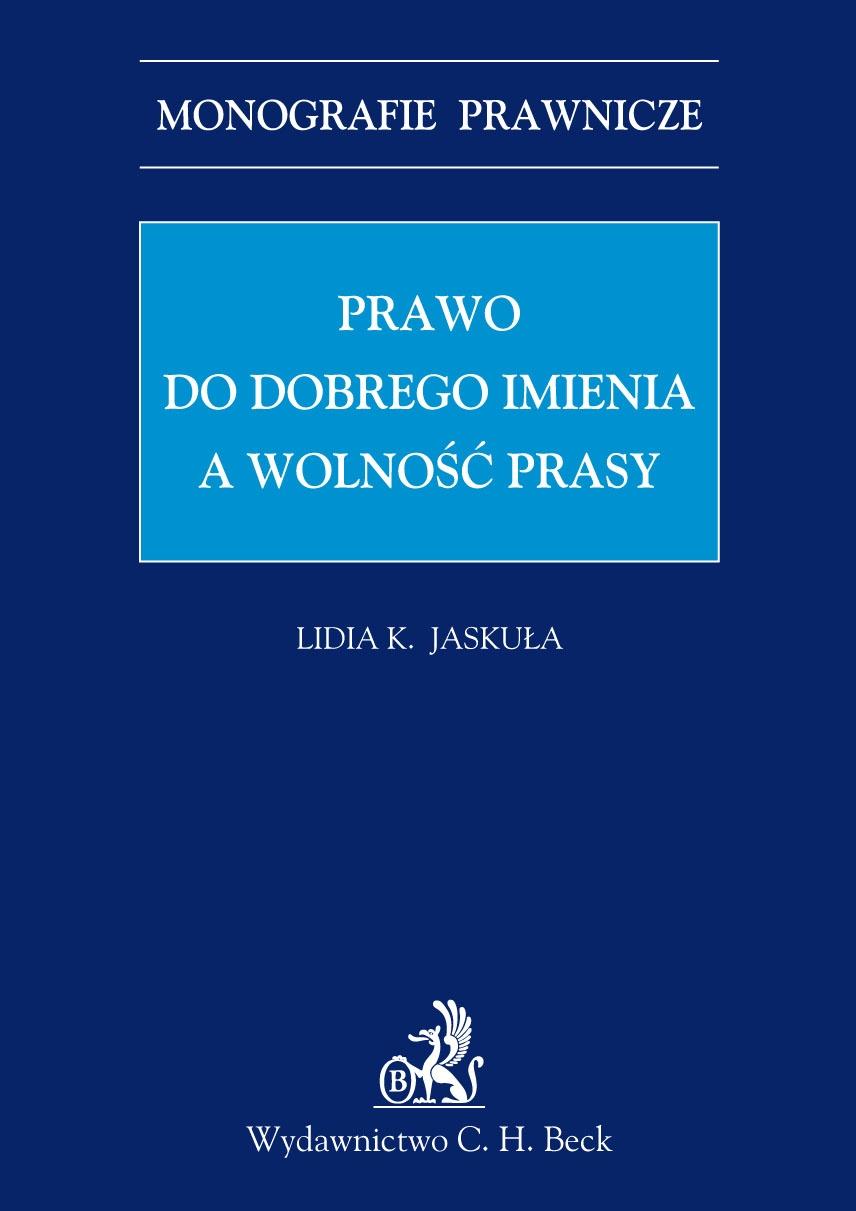 Prawo do dobrego imienia a wolność prasy - Ebook (Książka PDF) do pobrania w formacie PDF
