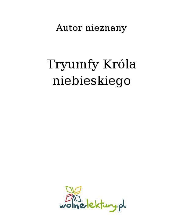 Tryumfy Króla niebieskiego - Ebook (Książka EPUB) do pobrania w formacie EPUB