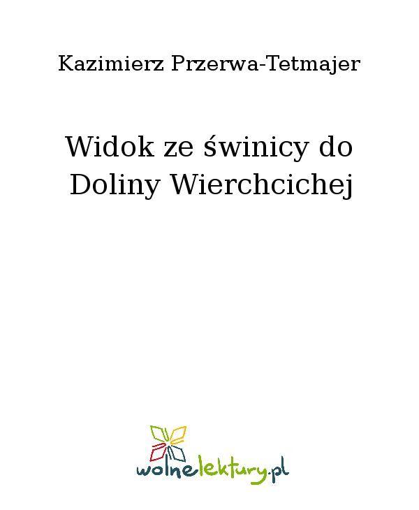 Widok ze świnicy do Doliny Wierchcichej - Ebook (Książka EPUB) do pobrania w formacie EPUB