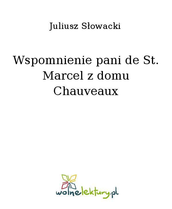 Wspomnienie pani de St. Marcel z domu Chauveaux - Ebook (Książka EPUB) do pobrania w formacie EPUB