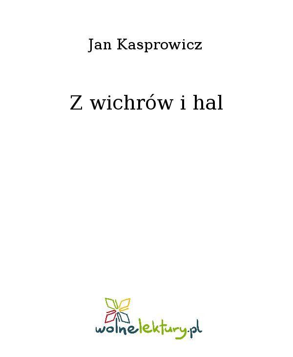 Z wichrów i hal - Ebook (Książka EPUB) do pobrania w formacie EPUB