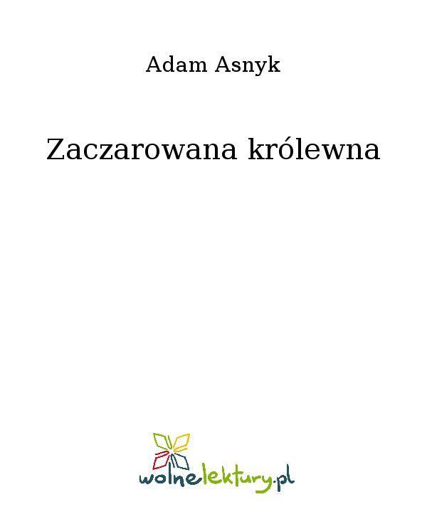 Zaczarowana królewna - Ebook (Książka EPUB) do pobrania w formacie EPUB