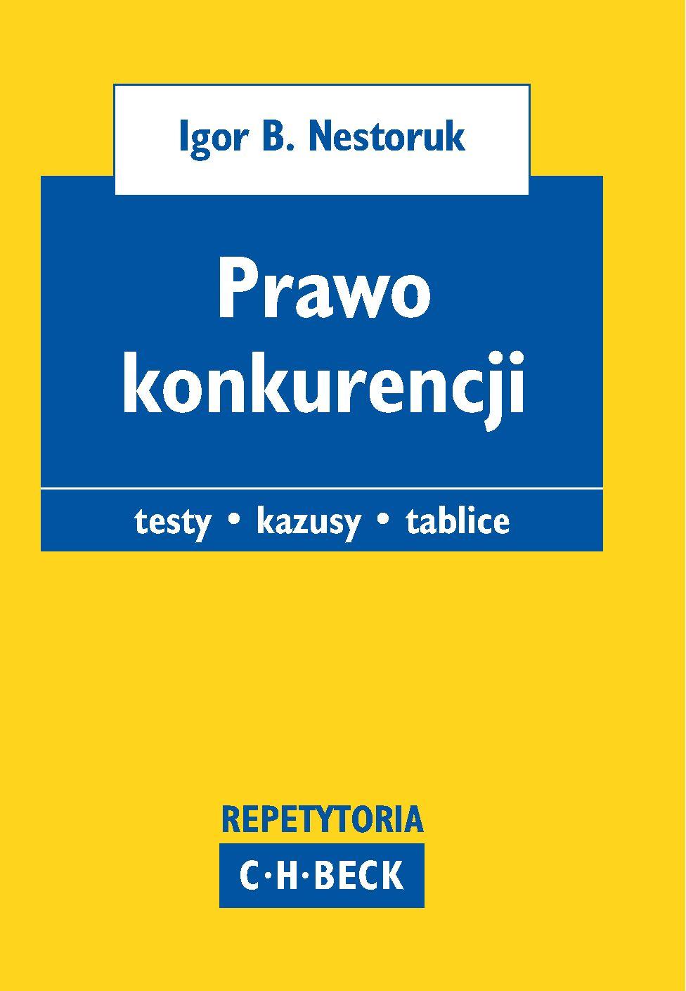 Prawo konkurencji. Pytania. Kazusy. Tablice - Ebook (Książka PDF) do pobrania w formacie PDF