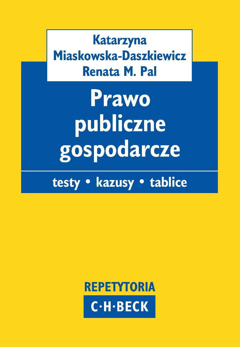 Prawo publiczne gospodarcze. Pytania. Kazusy. Tablice - Ebook (Książka PDF) do pobrania w formacie PDF