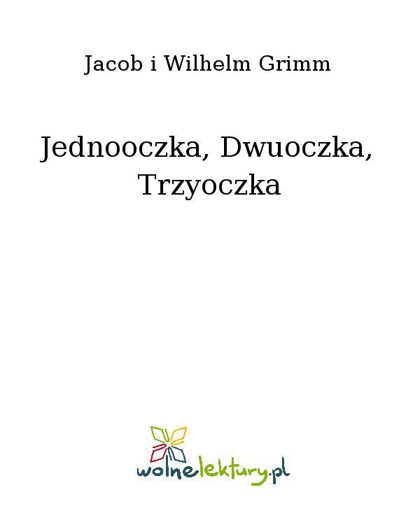 Jednooczka, Dwuoczka, Trzyoczka - Ebook (Książka EPUB) do pobrania w formacie EPUB