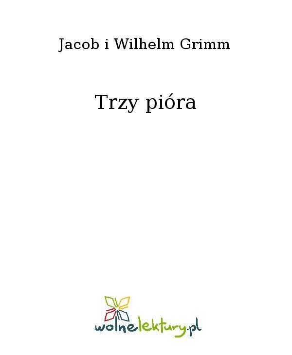 Trzy pióra - Ebook (Książka EPUB) do pobrania w formacie EPUB
