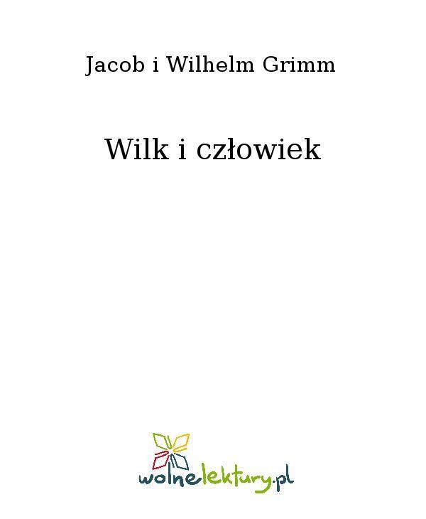Wilk i człowiek - Ebook (Książka EPUB) do pobrania w formacie EPUB