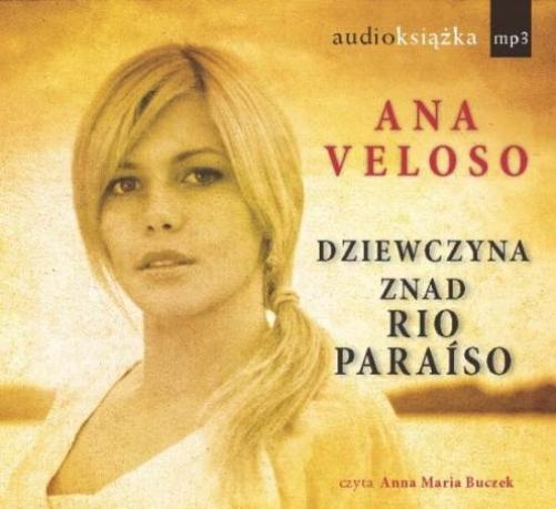 Dziewczyna znad Rio Paraiso - Audiobook (Książka audio MP3) do pobrania w całości w archiwum ZIP