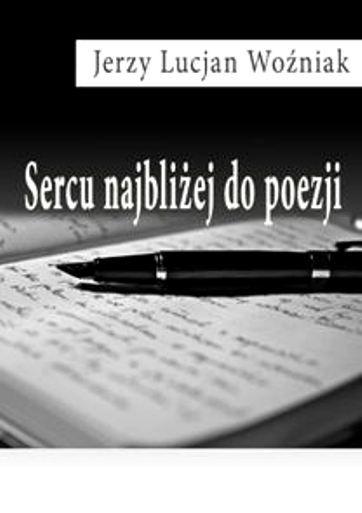 Sercu najbliżej do poezji - Ebook (Książka EPUB) do pobrania w formacie EPUB