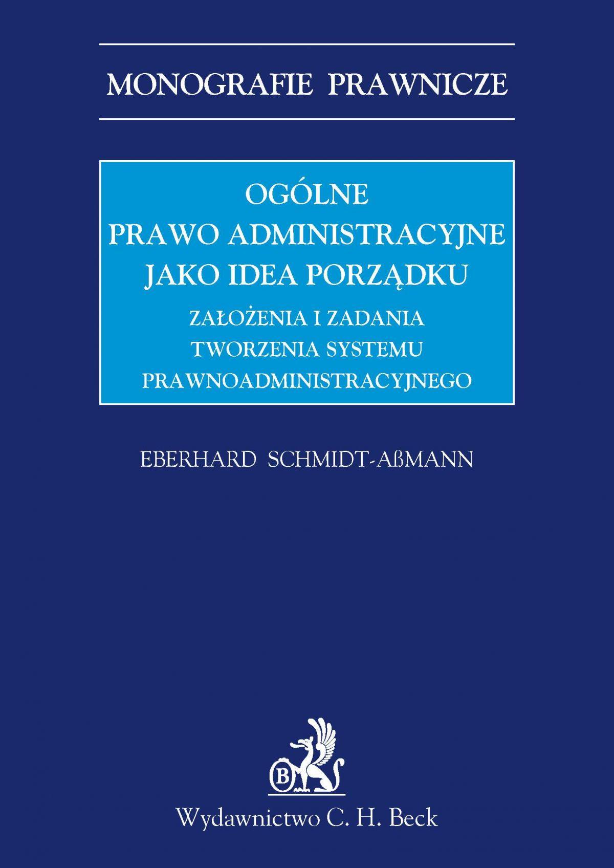 Ogólne prawo administracyjne jako idea porządku - Ebook (Książka PDF) do pobrania w formacie PDF