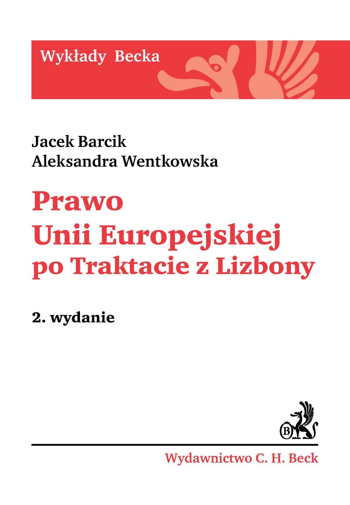Prawo Unii Europejskiej po Traktacie z Lizbony - Ebook (Książka PDF) do pobrania w formacie PDF