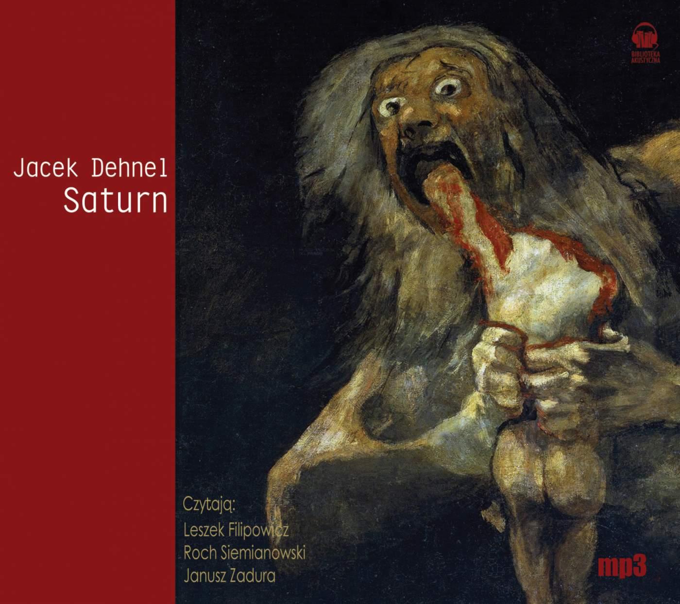 Saturn. Czarne obrazy z życia mężczyzn z rodziny Goya - Audiobook (Książka audio MP3) do pobrania w całości w archiwum ZIP