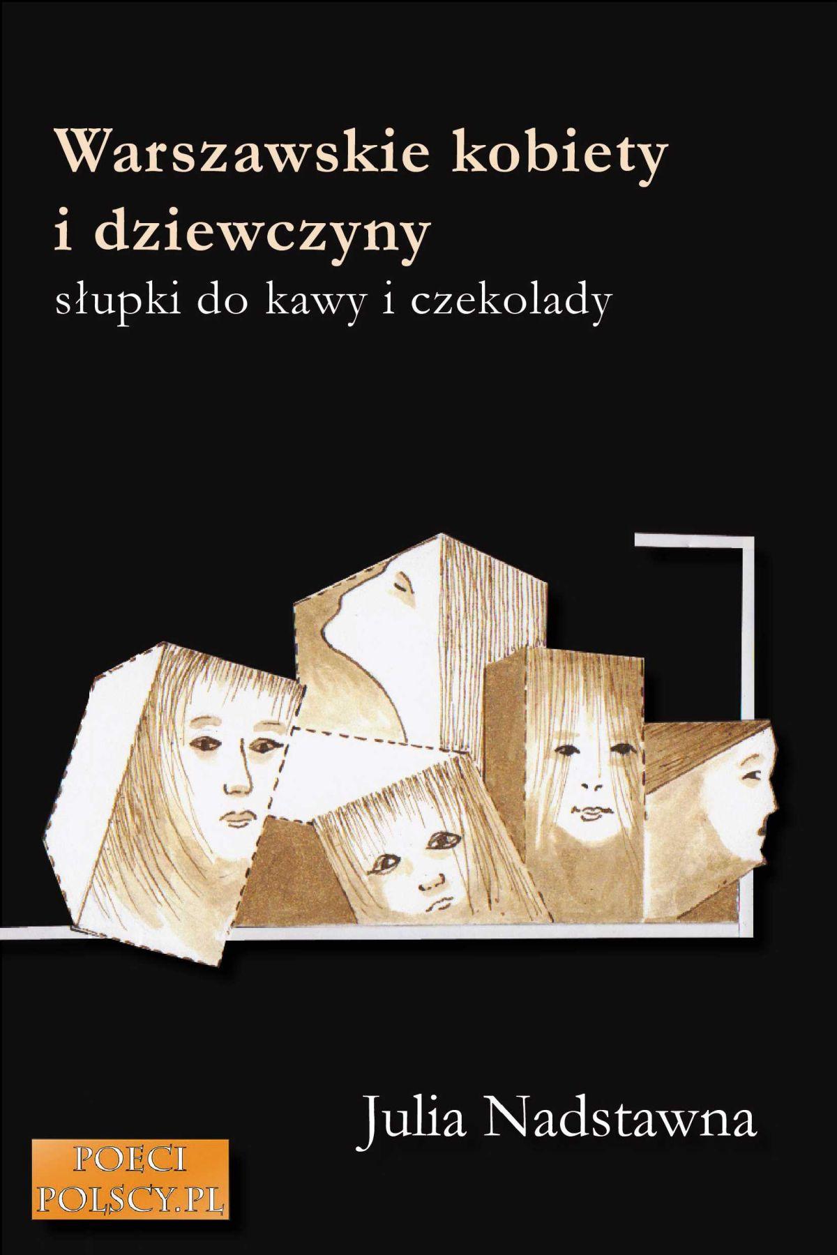 Warszawskie kobiety i dziewczyny. Słupki do kawy i czekolady. - Ebook (Książka EPUB) do pobrania w formacie EPUB