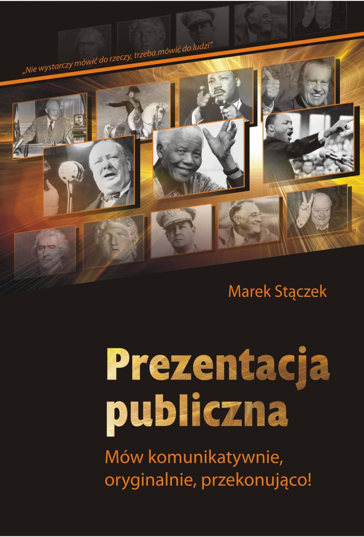 Prezentacja publiczna. Mów komunikatywnie, oryginalnie, przekonująco - Ebook (Książka PDF) do pobrania w formacie PDF