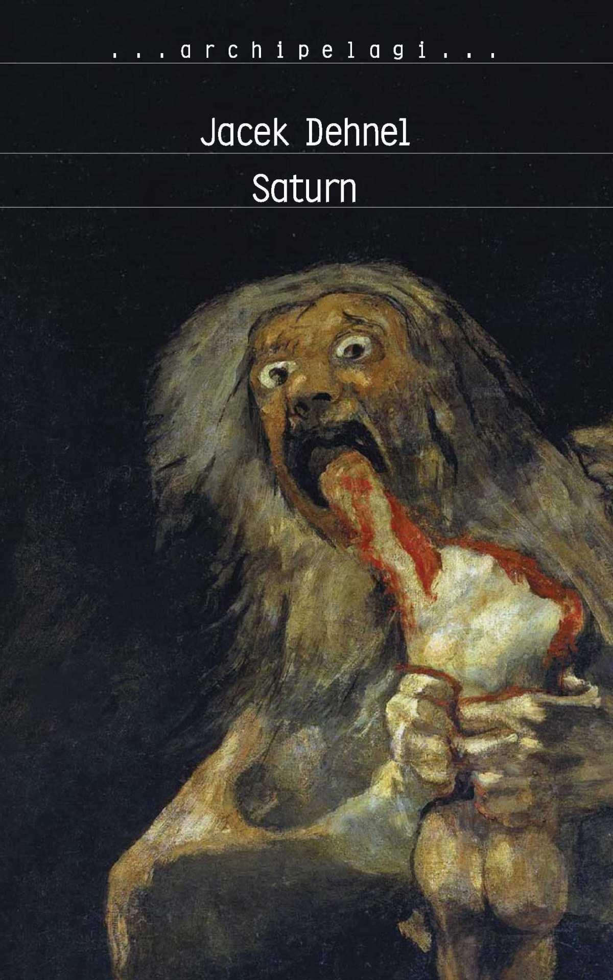 Saturn. Czarne obrazy z życia mężczyzn z rodziny Goya - Ebook (Książka EPUB) do pobrania w formacie EPUB