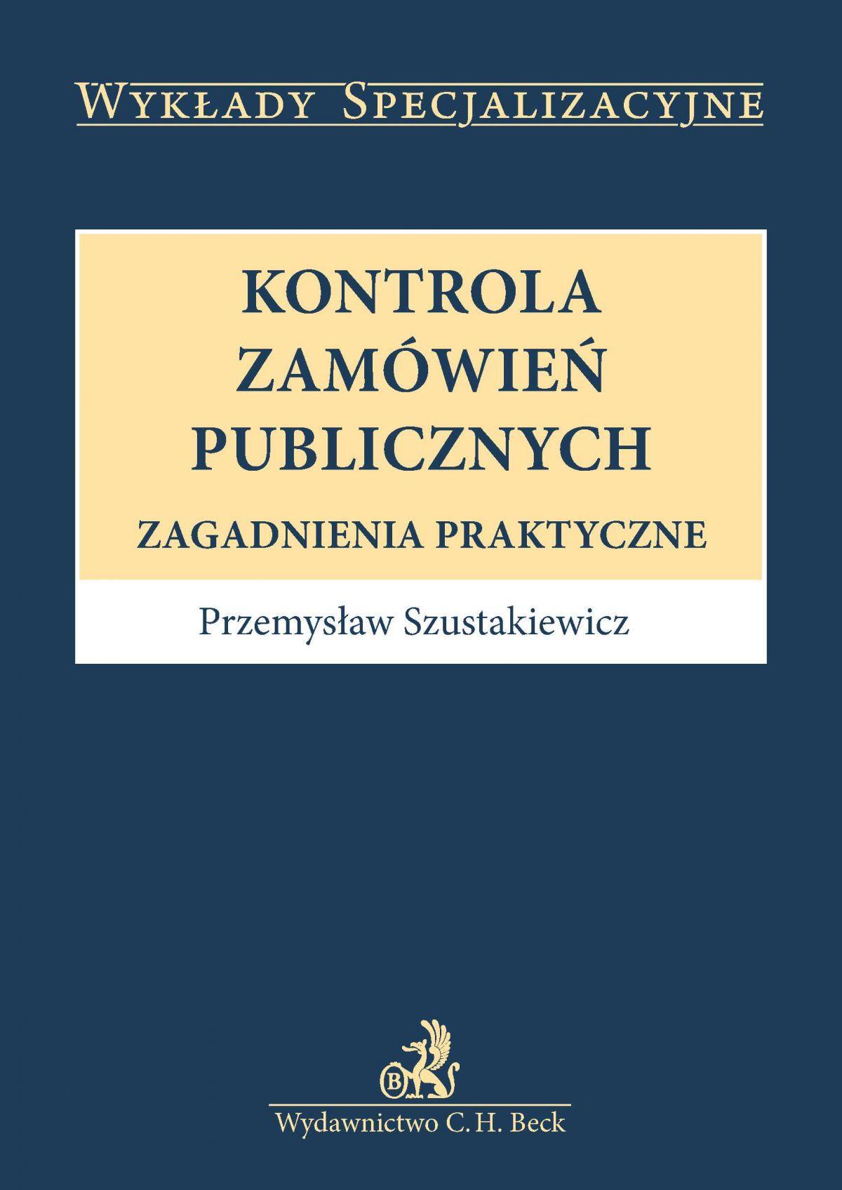 Kontrola zamówień publicznych. Zagadnienia praktyczne - Ebook (Książka PDF) do pobrania w formacie PDF