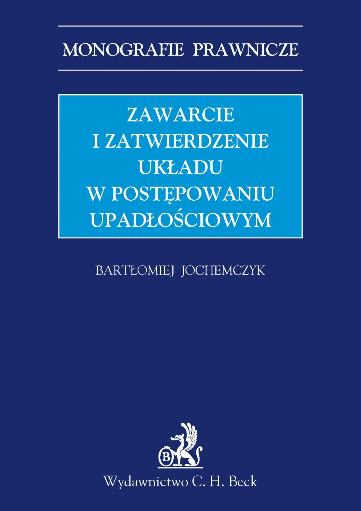 Zawarcie i zatwierdzenie układu w postępowaniu upadłościowym - Ebook (Książka PDF) do pobrania w formacie PDF