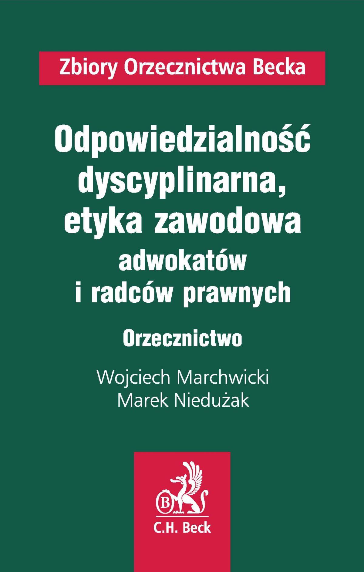 Odpowiedzialność dyscyplinarna oraz etyka zawodowa adwokatów i radców prawnych. Orzecznictwo - Ebook (Książka PDF) do pobrania w formacie PDF