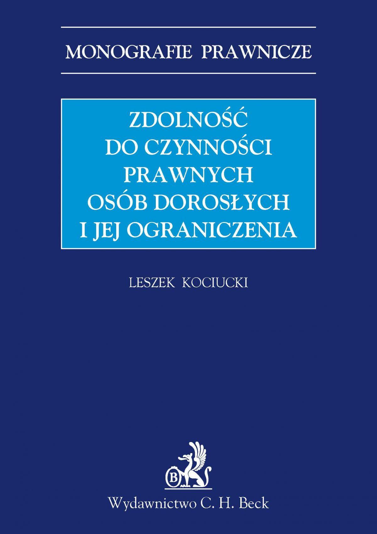 Zdolność do czynności prawnych osób dorosłych i jej ograniczenia - Ebook (Książka PDF) do pobrania w formacie PDF