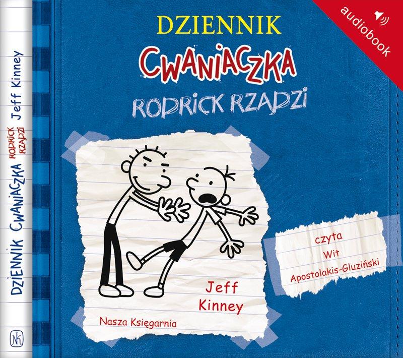 Dziennik cwaniaczka 2. Rodrick rządzi - Audiobook (Książka audio MP3) do pobrania w całości w archiwum ZIP