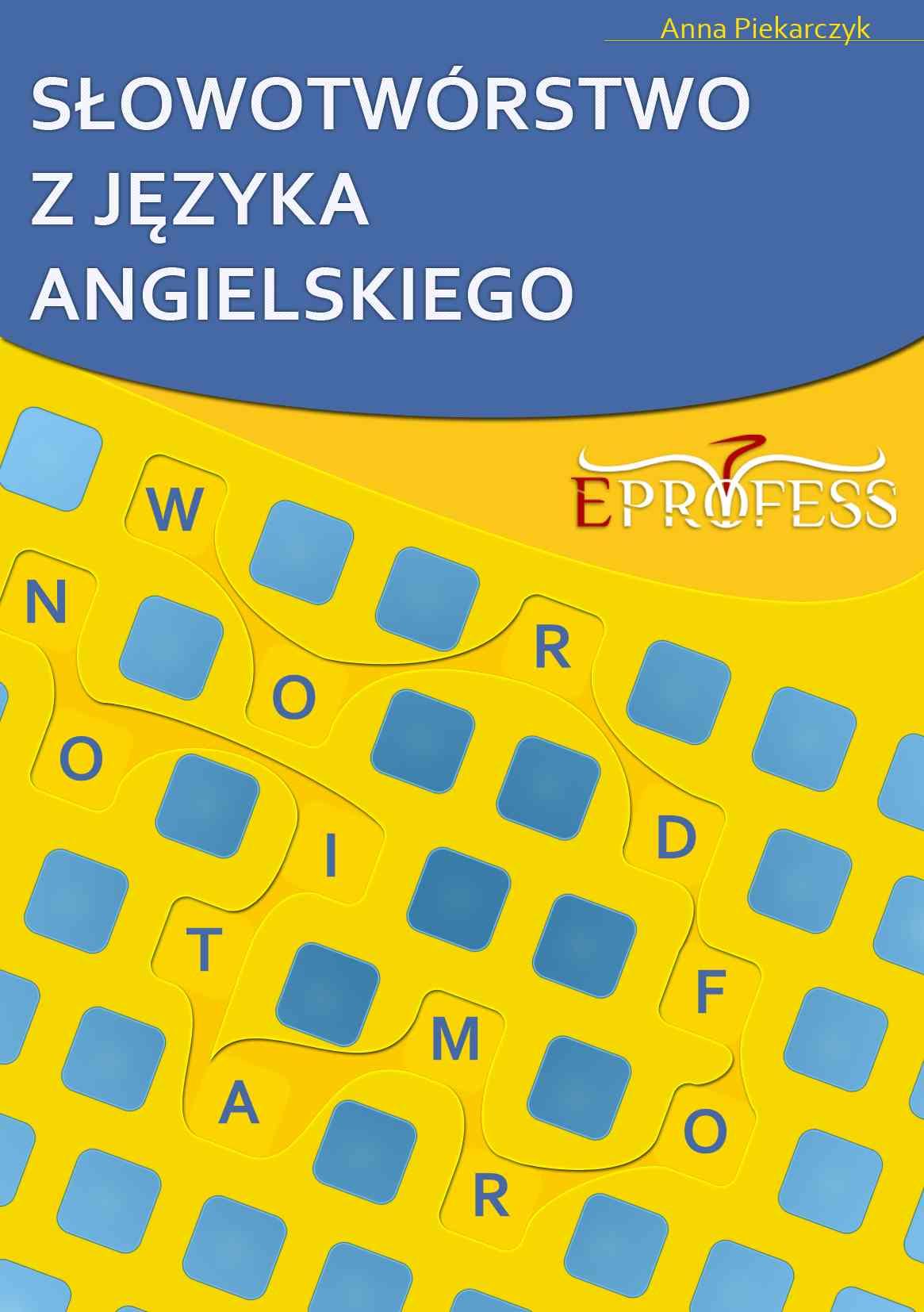 Słowotwórstwo z Języka Angielskiego - Ebook (Książka PDF) do pobrania w formacie PDF