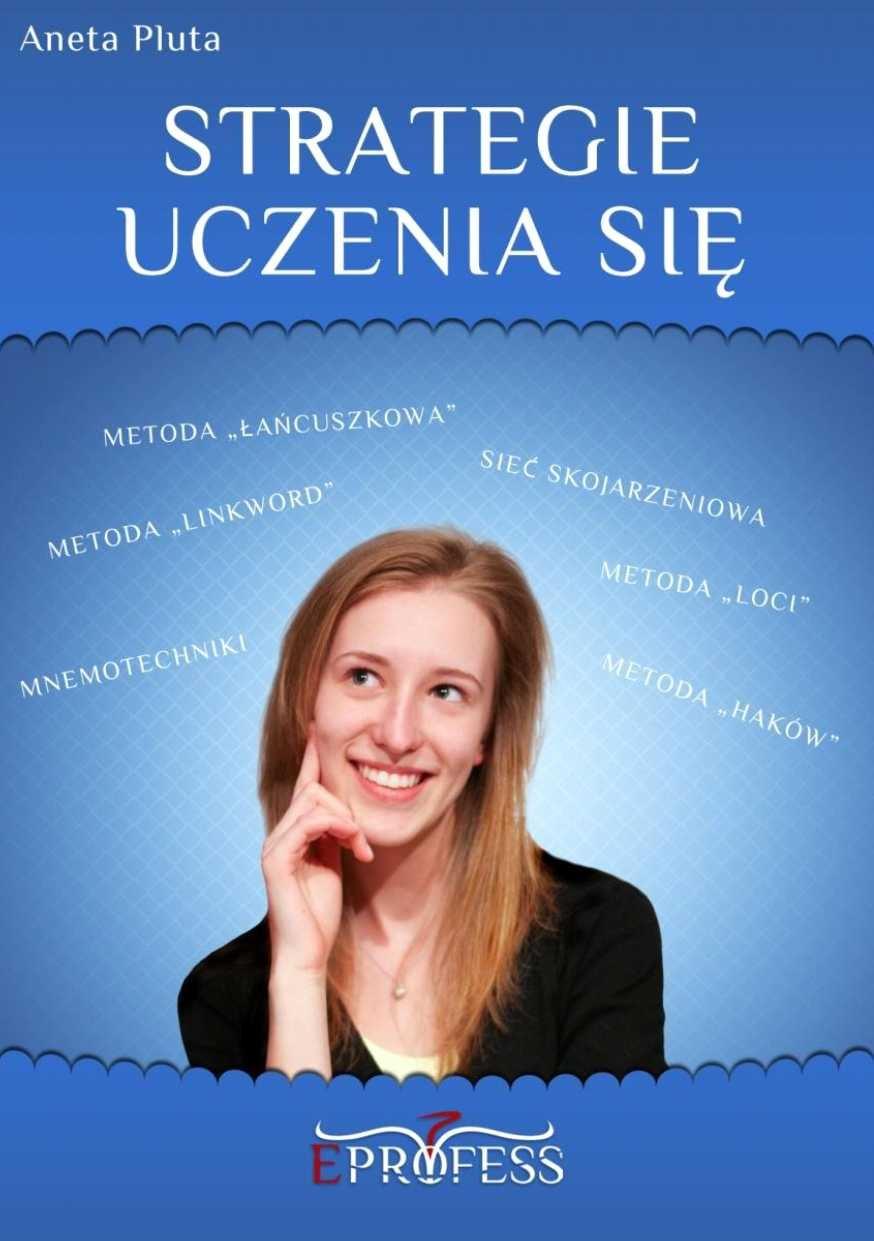 Strategie Uczenia Się - Ebook (Książka PDF) do pobrania w formacie PDF