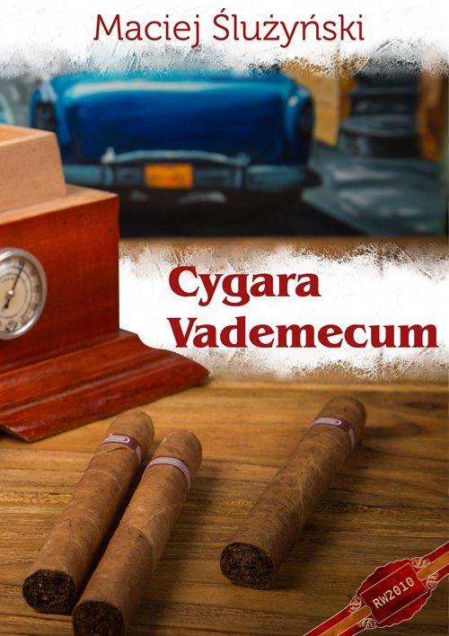 Cygara. Vademecum - Ebook (Książka na Kindle) do pobrania w formacie MOBI