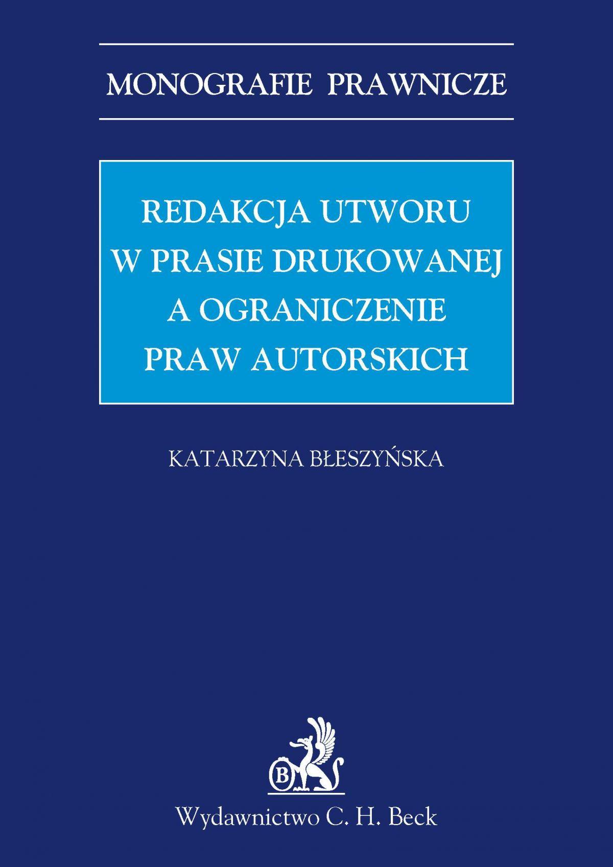 Redakcja utworu w prasie drukowanej a ograniczenie praw autorskich - Ebook (Książka PDF) do pobrania w formacie PDF